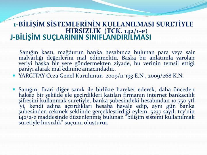 J-BİLİŞİM SUÇLARININ SINIFLANDIRILMASI