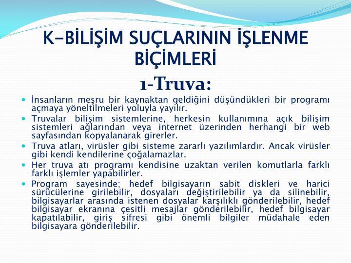 K-BİLİŞİM SUÇLARININ İŞLENME BİÇİMLERİ