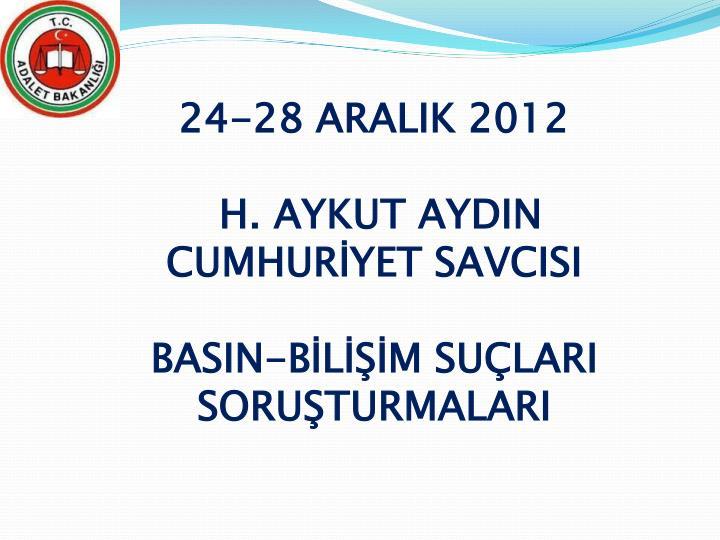 24-28 ARALIK 2012