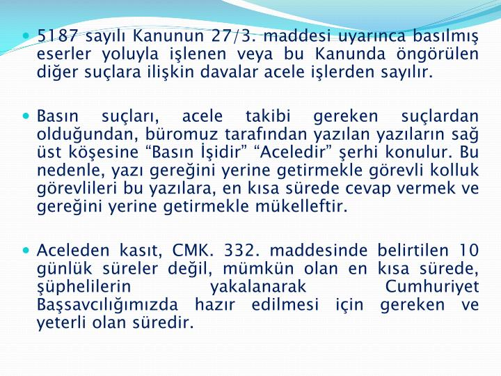 5187 sayılı Kanunun