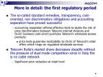more in detail the first regulatory period