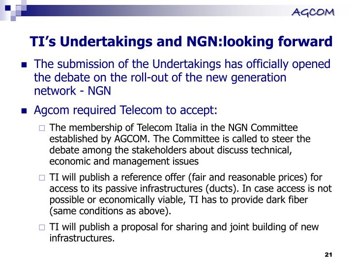 TI's Undertakings and NGN:looking forward