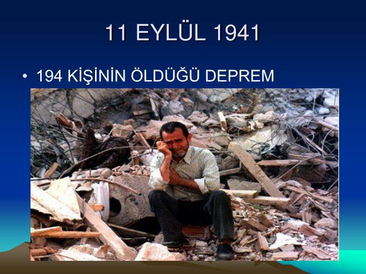 11 EYLÜL 1941