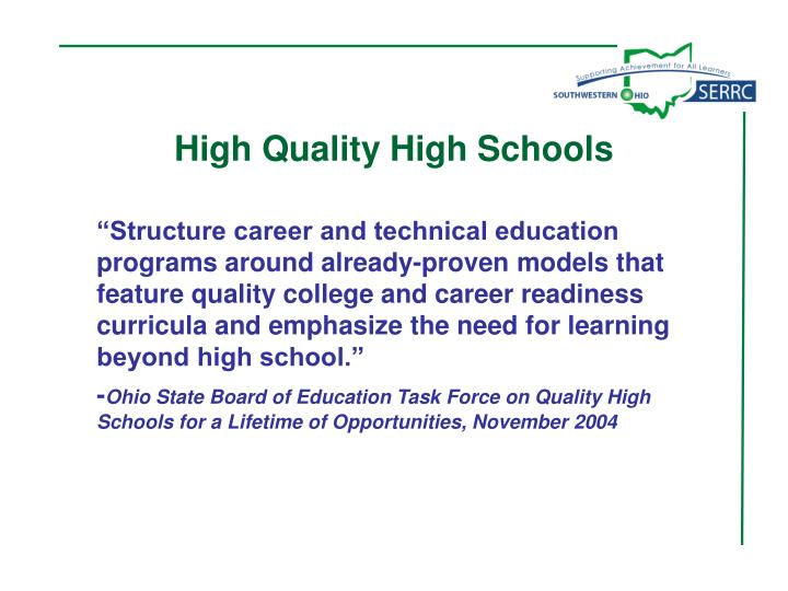 High Quality High Schools
