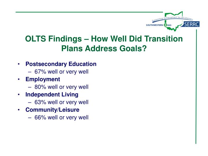 OLTS Findings – How Well Did Transition Plans Address Goals?