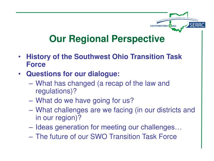 Our Regional Perspective
