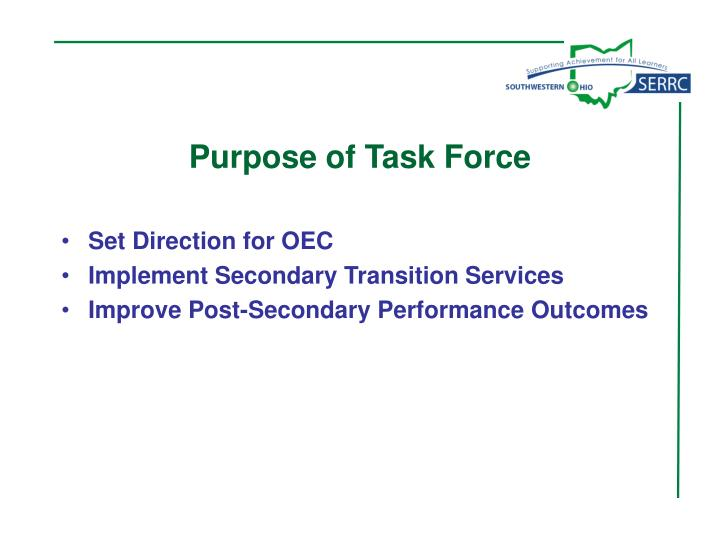 Purpose of Task Force