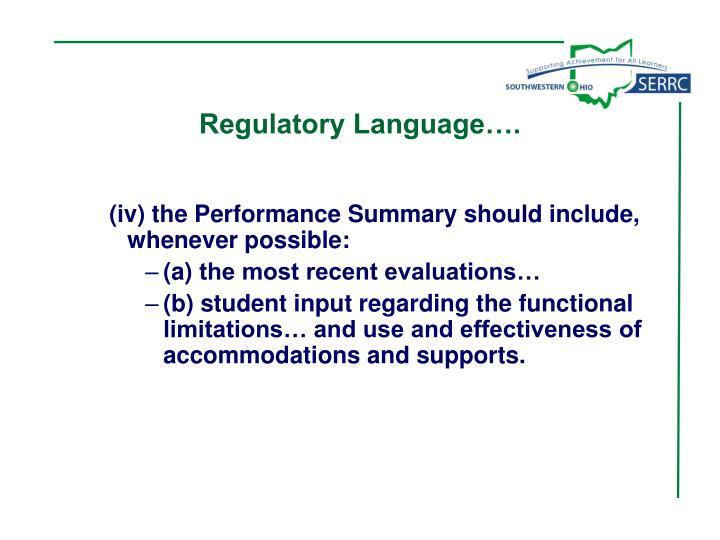 Regulatory Language….