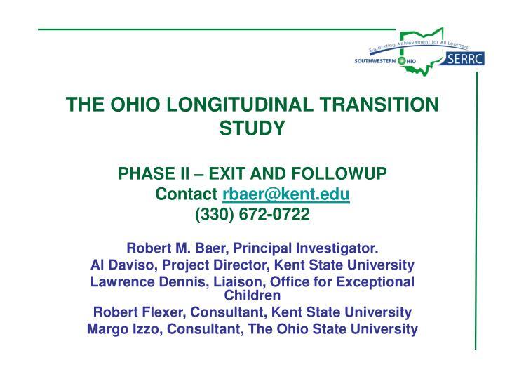 THE OHIO LONGITUDINAL TRANSITION STUDY