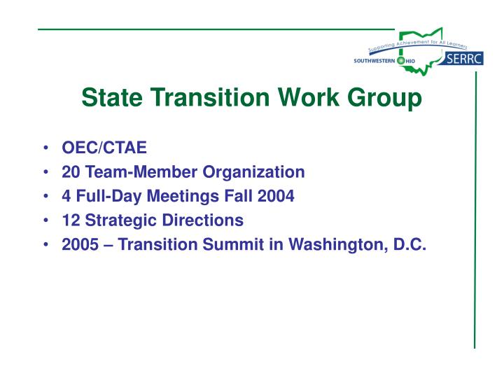 State Transition Work Group