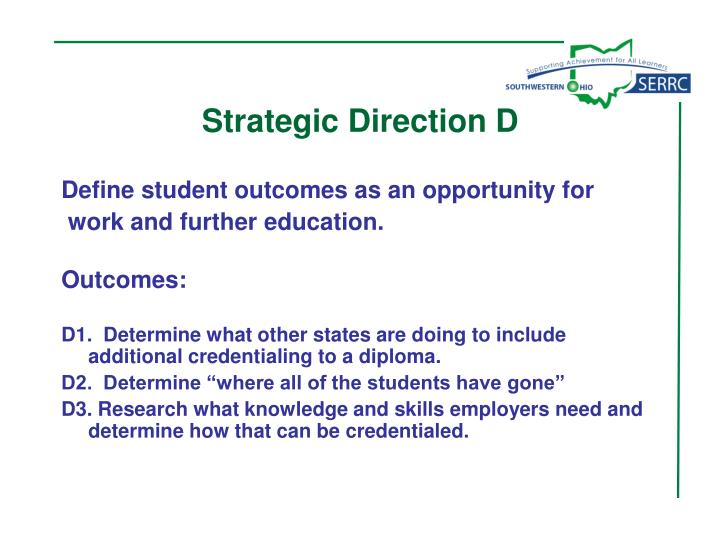 Strategic Direction D