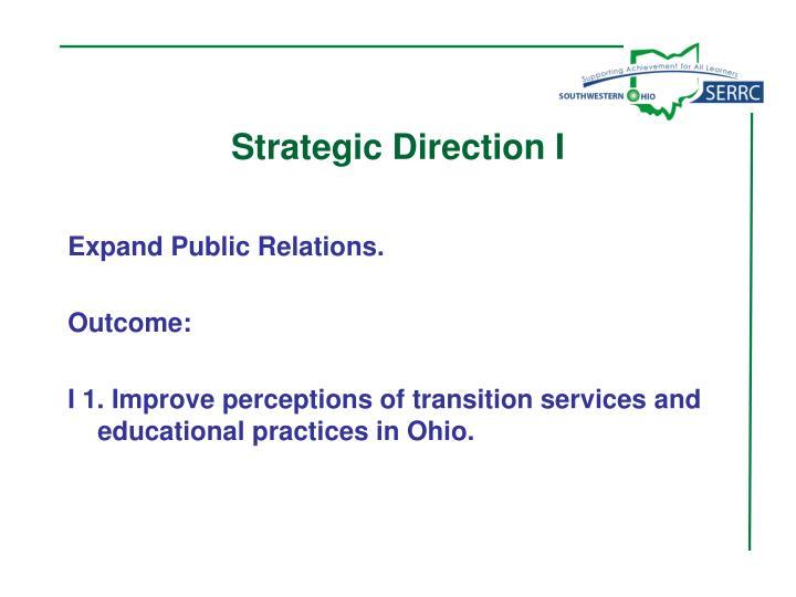 Strategic Direction I