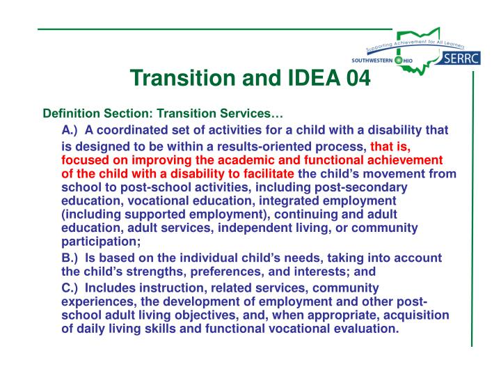 Transition and IDEA 04