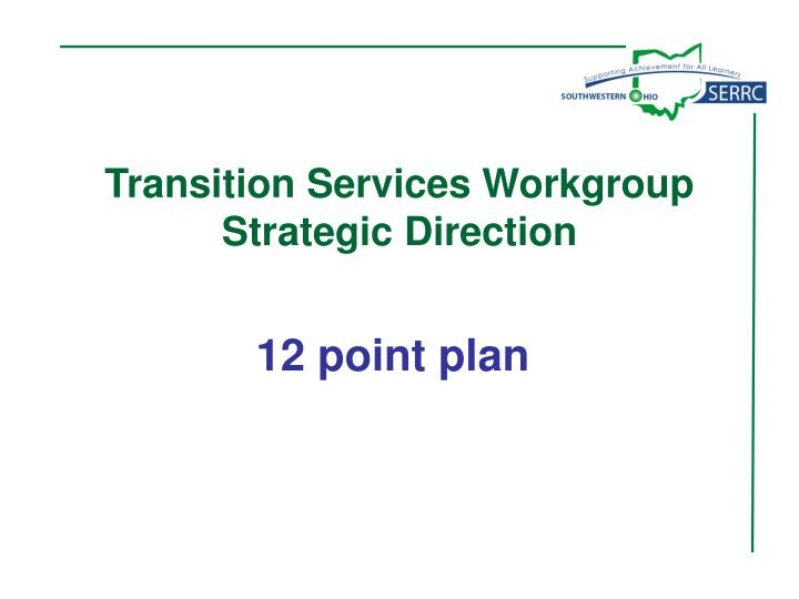 Transition Services Workgroup