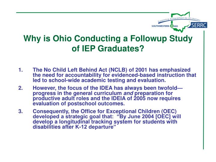 Why is Ohio Conducting a Followup Study of IEP Graduates?