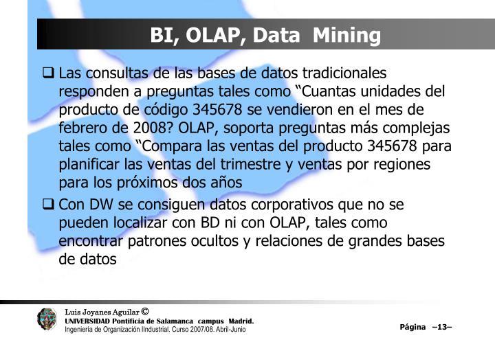 BI, OLAP, Data  Mining