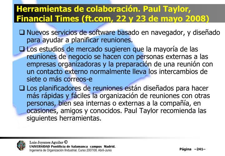 Herramientas de colaboración. Paul Taylor, Financial Times (ft.com, 22 y 23 de mayo 2008)