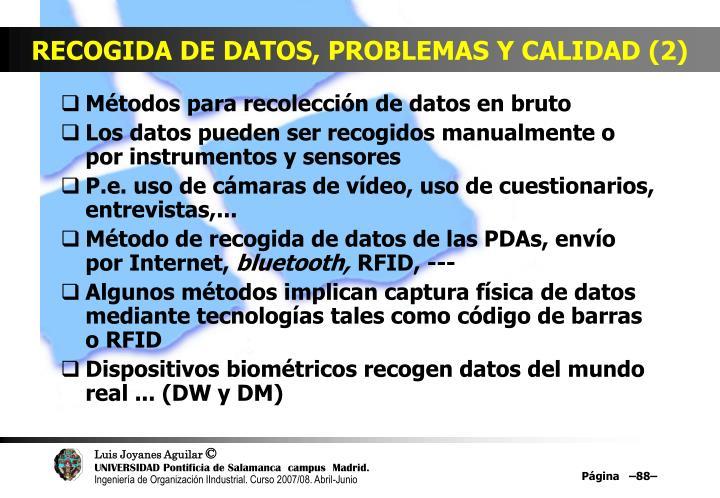 RECOGIDA DE DATOS, PROBLEMAS Y CALIDAD (2)