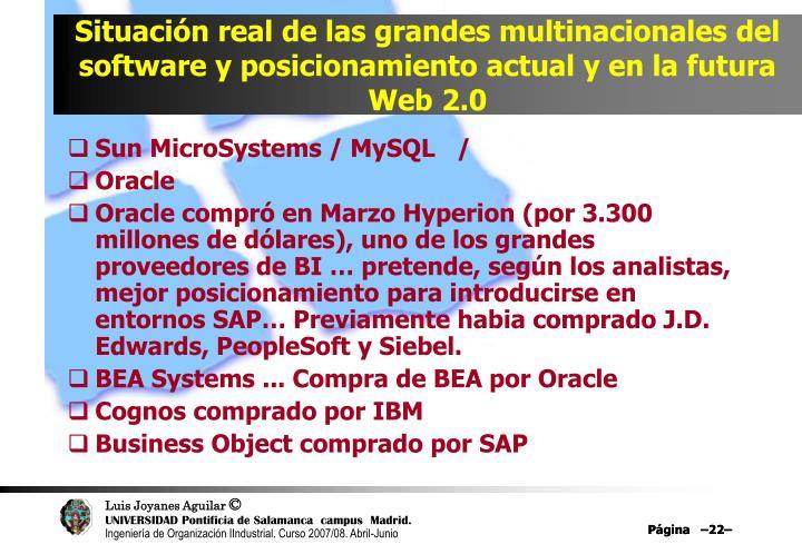Situación real de las grandes multinacionales del software y posicionamiento actual y en la futura Web 2.0