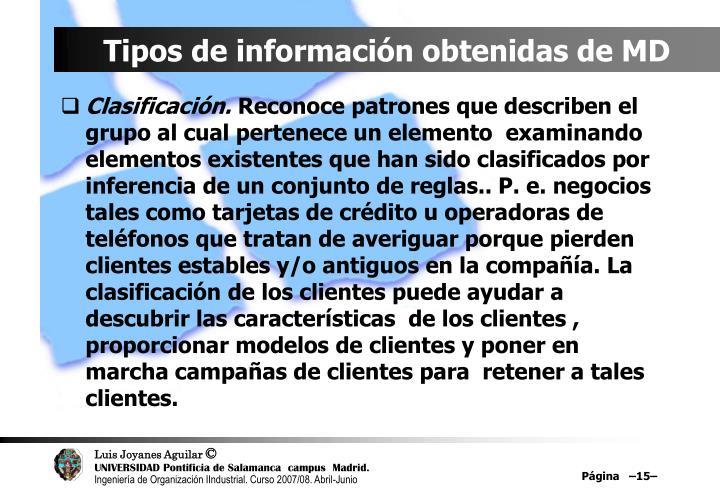 Tipos de información obtenidas de MD