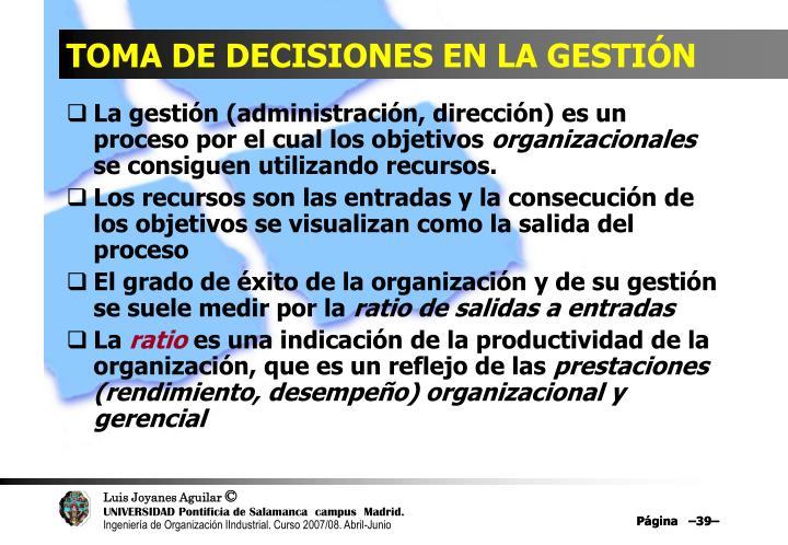 TOMA DE DECISIONES EN LA GESTIÓN