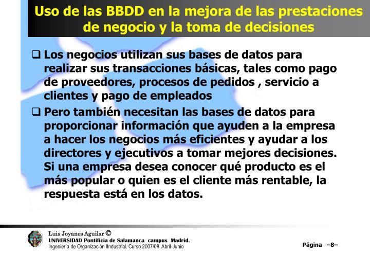 Uso de las BBDD en la mejora de las prestaciones de negocio y la toma de decisiones