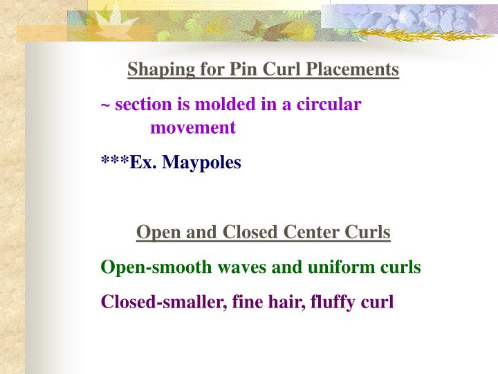 Shaping for Pin Curl Placements