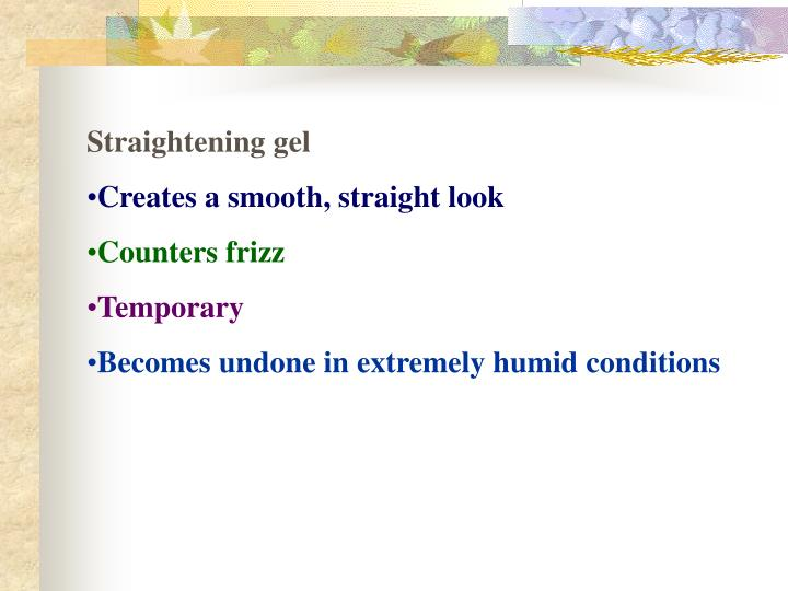 Straightening gel