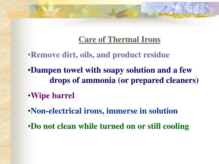 Care of Thermal Irons