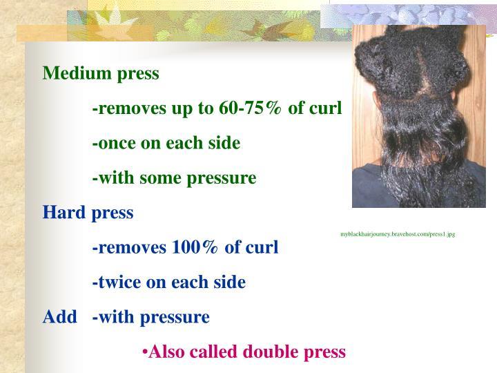 Medium press
