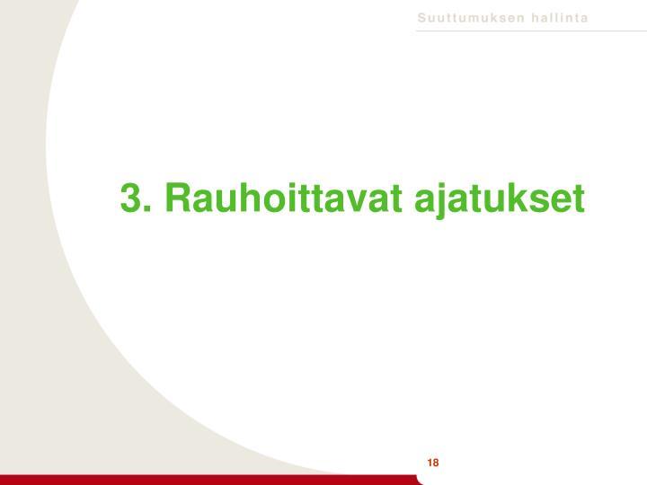 3. Rauhoittavat ajatukset