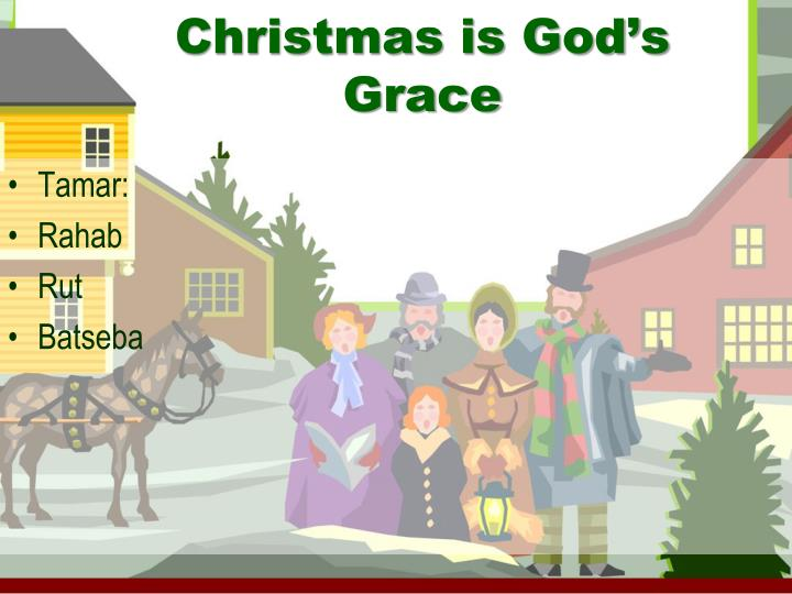 Christmas is God's Grace