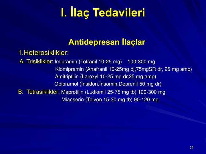 I. İlaç Tedavileri