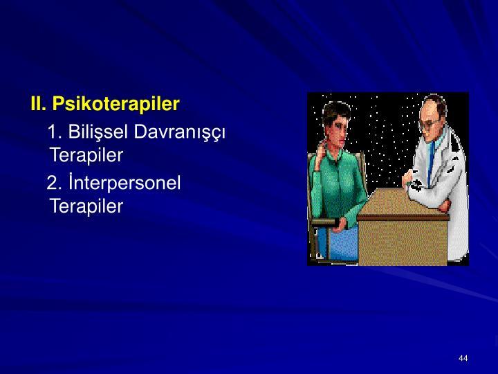 II. Psikoterapiler