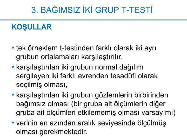 3. BAĞIMSIZ İKİ GRUP T-TESTİ