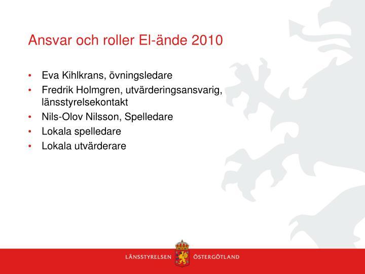 Ansvar och roller El-ände 2010