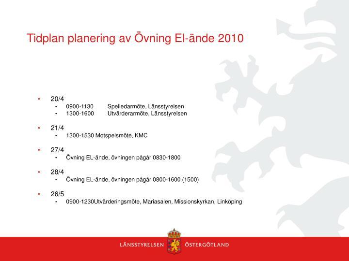 Tidplan planering av Övning El-ände 2010