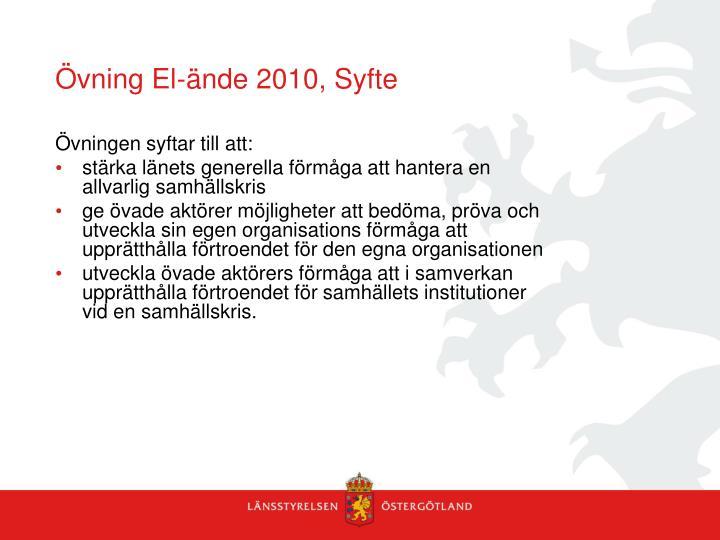 Övning El-ände 2010, Syfte