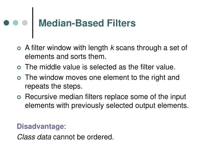 Median-Based Filters