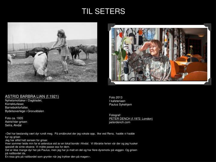 TIL SETERS