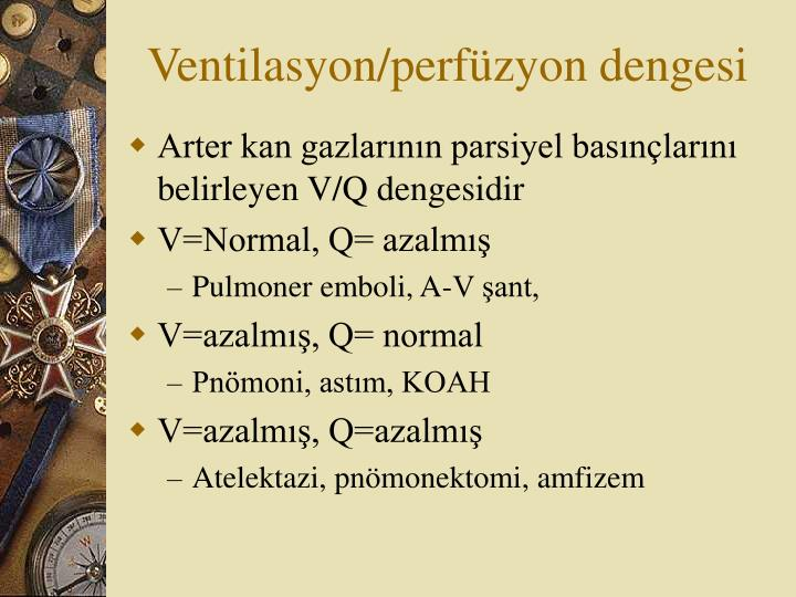 Ventilasyon/perfüzyon dengesi