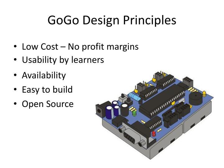 GoGo Design Principles
