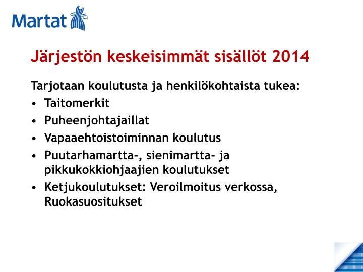 Järjestön keskeisimmät sisällöt 2014