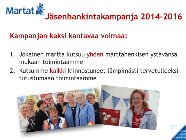 Jäsenhankintakampanja 2014-2016