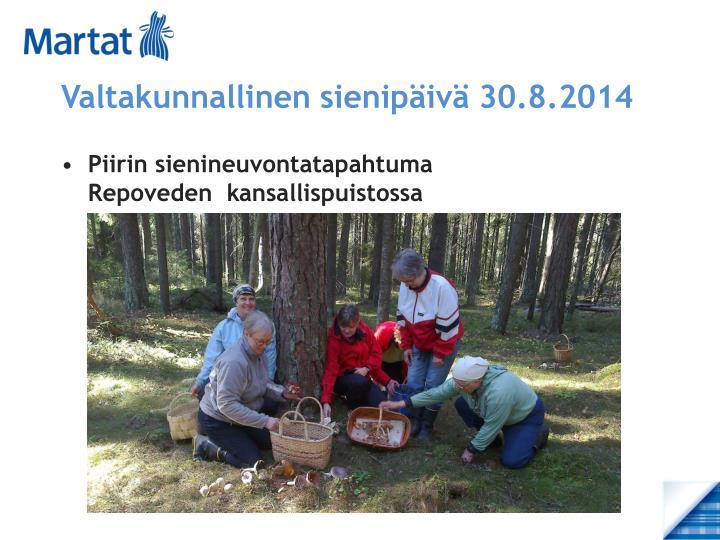 Valtakunnallinen sienipäivä 30.8.2014