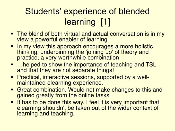 Students' experience of blended learning  [1]