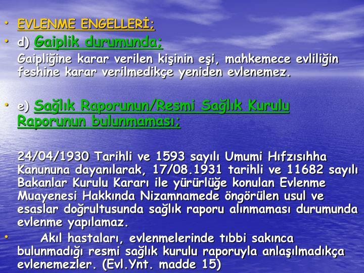 EVLENME ENGELLERİ;