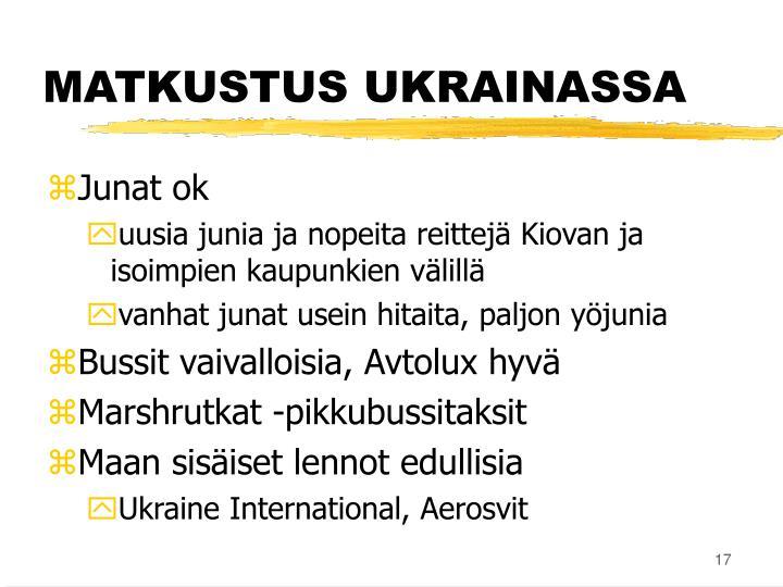 MATKUSTUS UKRAINASSA