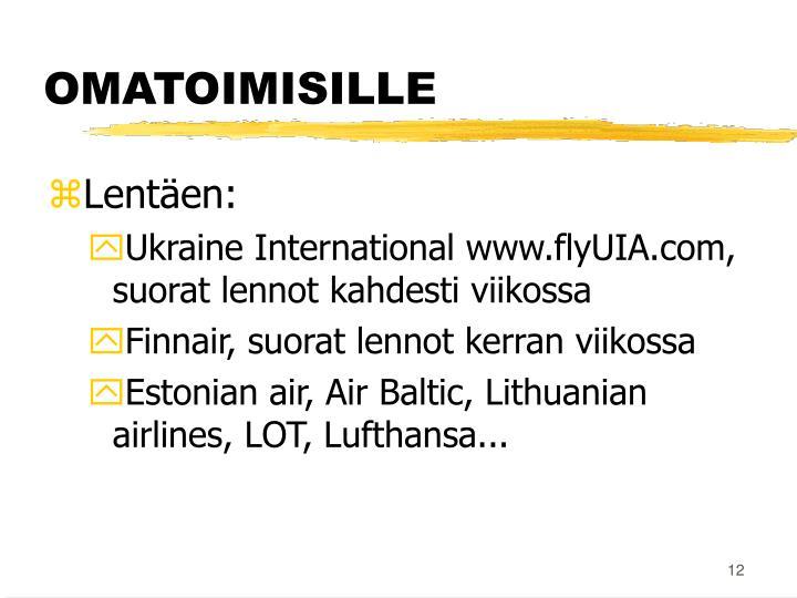 Lentäen: