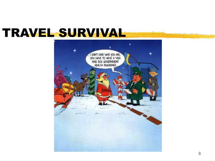 TRAVEL SURVIVAL